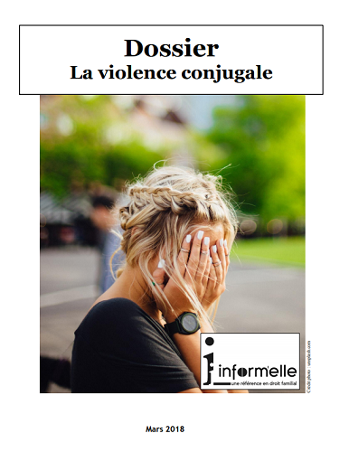 Une femme se cachant le visage de ses deux mains. En haut, le titre, Dossier : La violence conjugale.