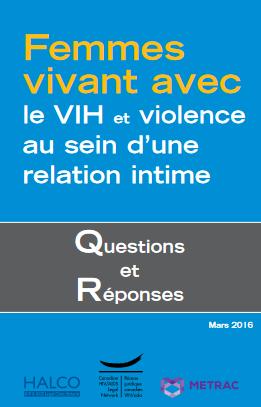 Femmes vivant avec le VIH et violence au sein d'une relation intime : questions et réponses